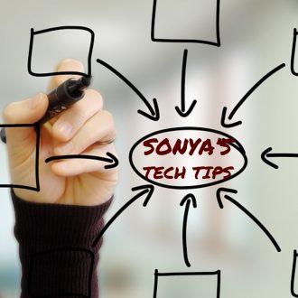 Sonya's Tech Tips